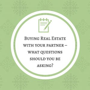 Buying Real Estate with your partner