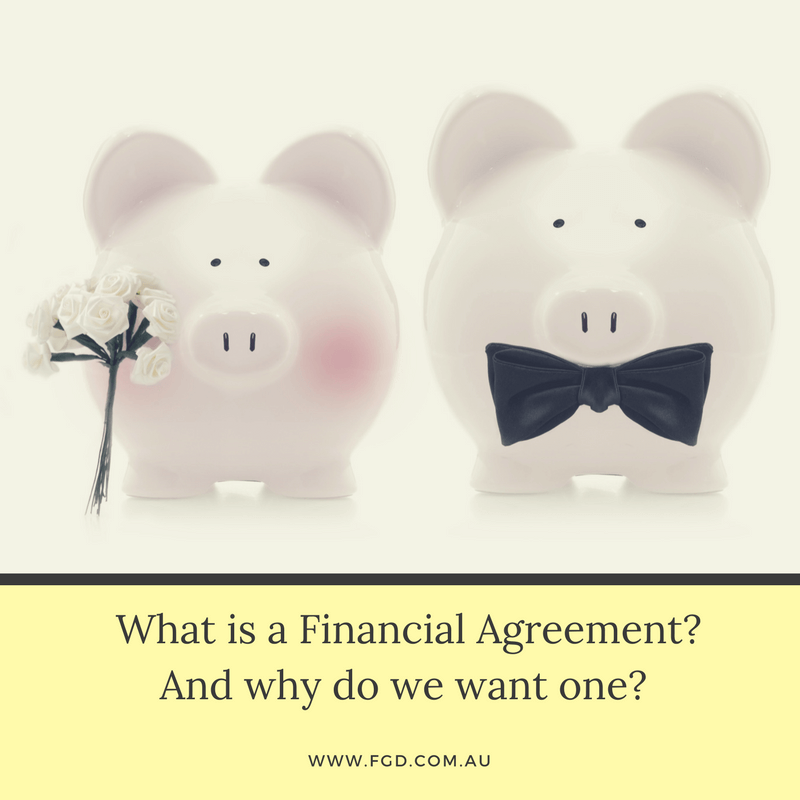 What Is A Financial Agreement (pre Nup), And Why Do I Need