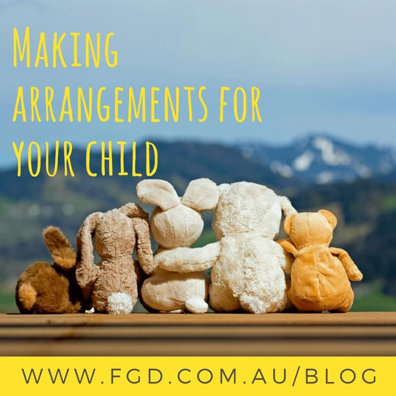 Making Arrangments for your child