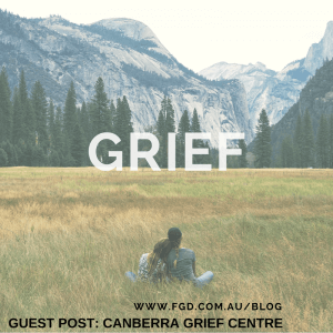 Grief - Guest Post by Canberra Grief Centre | Farrar Gesini Dunn
