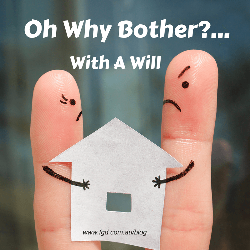 why bother with a will