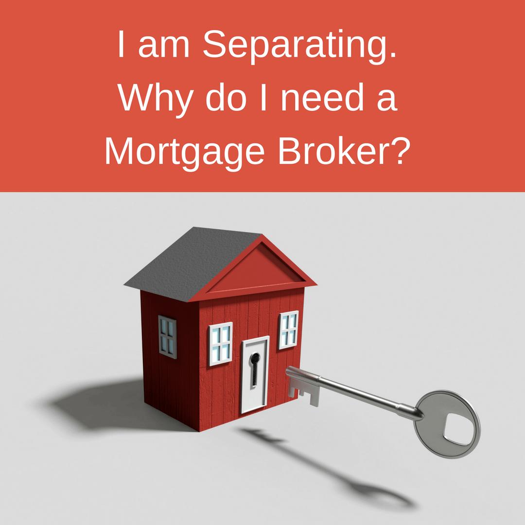 mortgage broker for separation