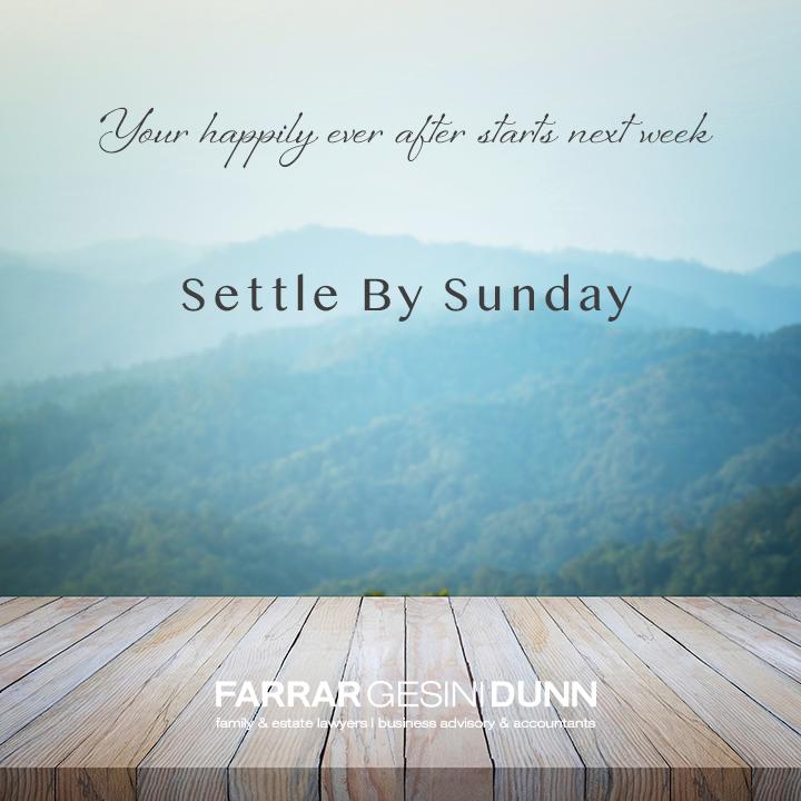 Settle by Sunday